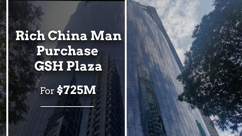 Rich China Man Purchases GSH Plaza For $725M